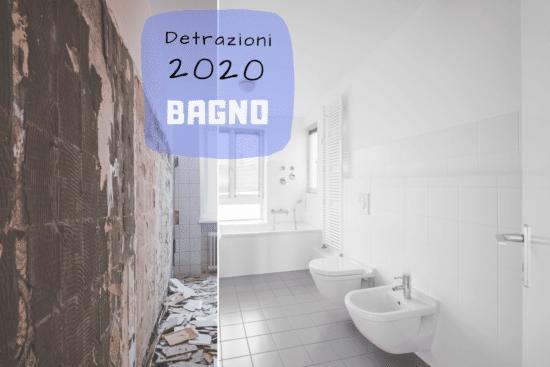 Ristrutturazione del bagno e detrazioni 2020 analizzate in 5 step